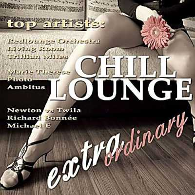 VA - Extraordinary Chill Lounge (Best Of Downbeat Chillout Pop Pearls) (2010)New!