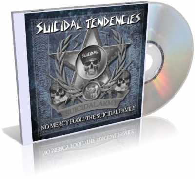 Suicidal Tendencies - No Mercy Fool/The Suicidal Family (2010)