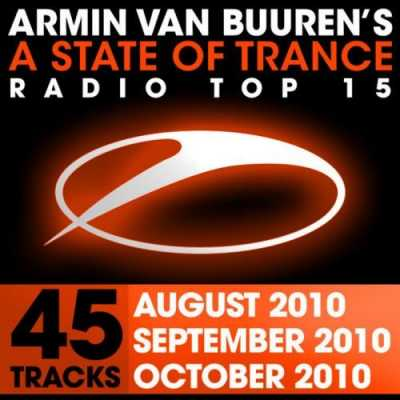 VA - A State Of Trance Radio Top 15 October, September, August 2010