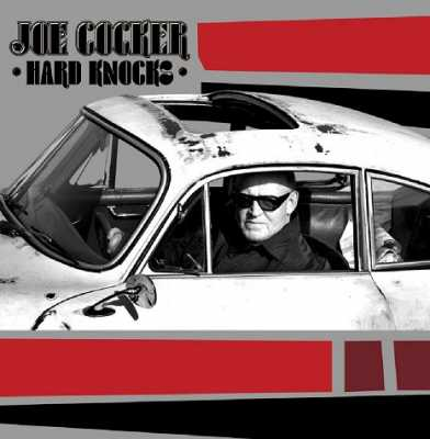 Joe Cocker - Hard Knocks [2010]